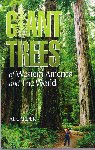 Giant Trees of Western America and the World. (2005) Al Carder. Harbour Publishing