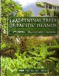 TRADITIONAL TREES OF PACIFIC ISLANDS. Craig R. Elevitch edit. 2006
