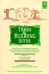 Trees & Building Sites: Proceedings of the Tree and Buildings Conference
