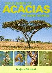 FIELD GUIDE TO ACACIAS OF EAST AFRICA. 2006. Najma Dharani