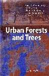 Urban Forest and Trees. VV.AA (2005) Springer Verlag