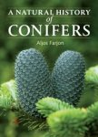 A NATURAL HISTORY OF CONIFERS. Aljos Farjon (2008) Timber Press