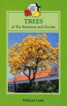 TREES OF THE BAHAMAS AND FLORIDA William Cutts (2004) Macmillan