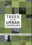 TREES IN THE URBAN LANDSCAPE Trowbridge P. & Bassuk N. (2004) John Wiley