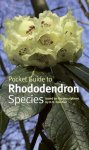 POCKET GUIDE TO RHODODENDRON. McQuire & Robinson (2009) Royal Bot. Garden Kew