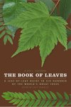THE BOOK OF LEAVES. Allen J. Coombes (2010) Univ. Chicago Press