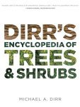 DIRR'S ENCYCLOPEDIA OF TREES & SHRUBS (2011) Timber Press.