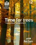 Mike Glover. TIME FOR TREES 2 ed. (2012) Barcham Trees